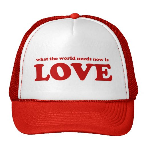 True Love song for the World on Valentines Day Trucker Hat