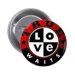 True_Love_Waits2 Pinback Button