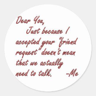 True meaning of friendship classic round sticker