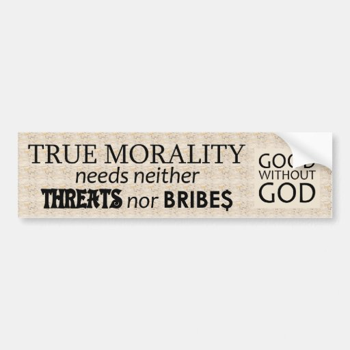True Morality Bumper Sticker