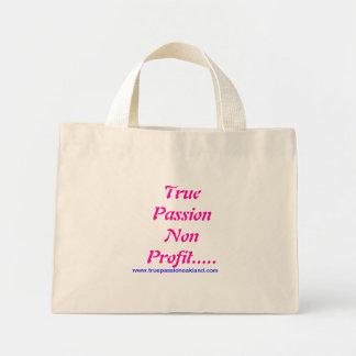 True Passion Non Profit..... Mini Tote Bag