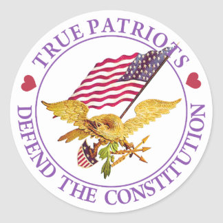TRUE PATRIOTS DEFEND THE CONSTITUTION CLASSIC ROUND STICKER