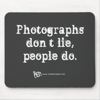 True Photos Quote Mouse Pad
