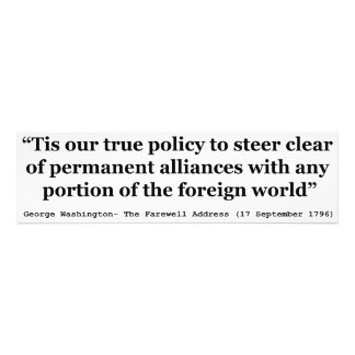 True Policy to Steer Clear of Permanent Alliances Photo Print