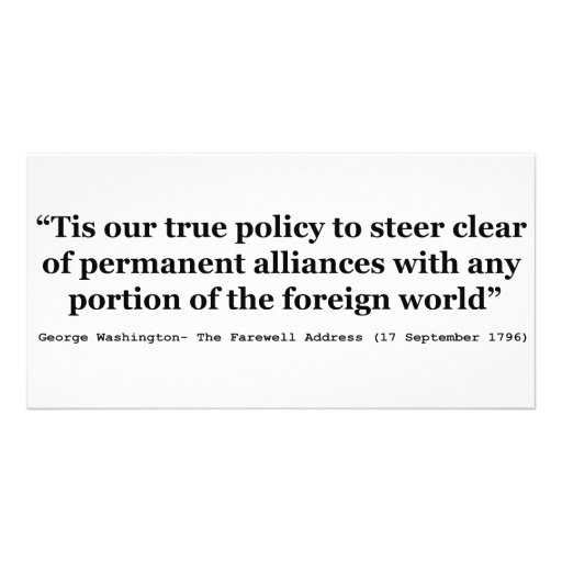 True Policy to Steer Clear of Permanent Alliances Photo Card Template