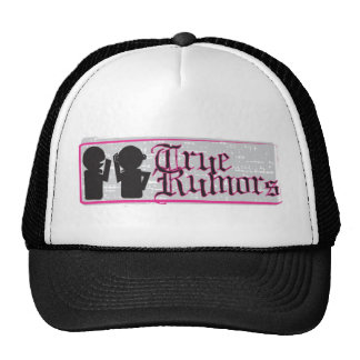 True Rumors Trucker Hat
