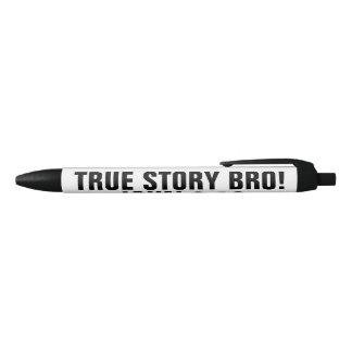 True Story Bro John 3:16 Black Ink Pen