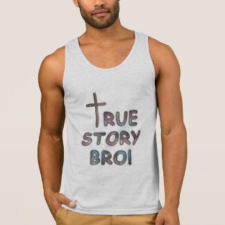 TRUE STORY BRO TANK TOP