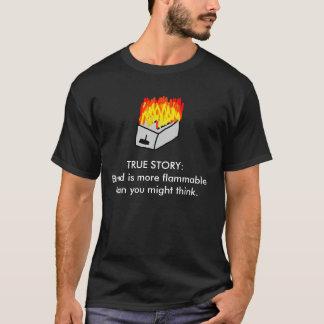 TRUE STORY TOAST T-Shirt
