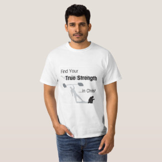 True Strength Shirt