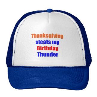 Trueno del cumpleaños de la acción de gracias gorros