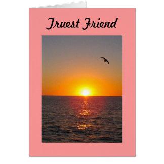 Truest Friend Greeting Card