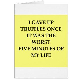 TRUFFLES.jpg Tarjeta De Felicitación