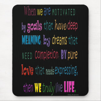 Truly Love Life Mouse Pad