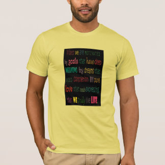 Truly Love Life T-Shirt