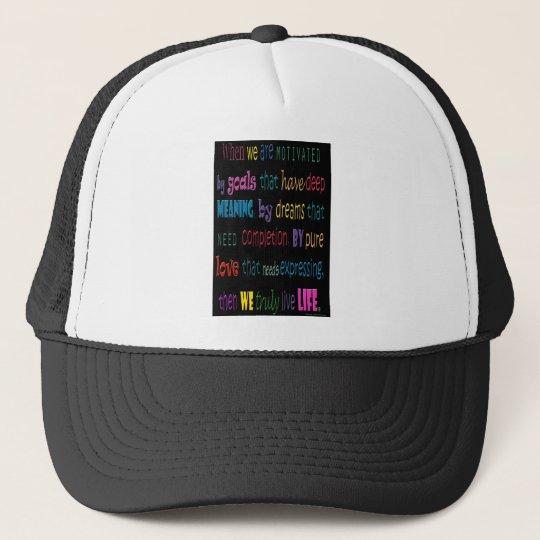 Truly Love Life Trucker Hat