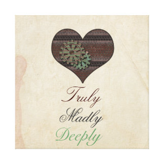 Truly Madly Deeply Steampunk Heart Wrapped Canvas