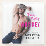 """Truly, Madly, Whiskey Coaster<br><div class=""""desc"""">Truly,  Madly,  Whiskey coaster from contemporary romance Truly,  Madly,  Whiskey by New York Times Bestselling Author Melissa Foster</div>"""