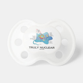 Truly Nuclear (Animal Cell Eukaryote Eukaryotic) Pacifier