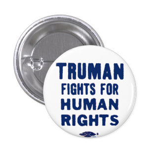 Truman para los derechos humanos - botón pin redondo de 1 pulgada