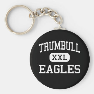Trumbull - Eagles - High - Trumbull Connecticut Basic Round Button Keychain