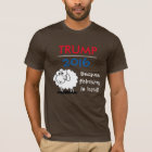 Trump 2016 - because thinking is hard! T-Shirt