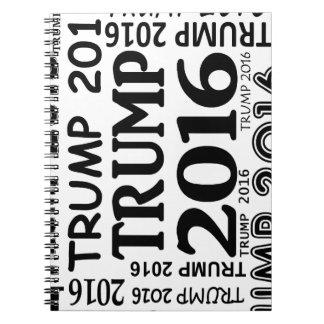Trump 2016 Bold print popular design Spiral Notebook