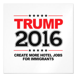 TRUMP 2016 - Create more jobs for immigrants Magnetic Card