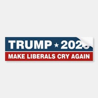 Trump 2020 Make Liberals Cry Again Bumper Sticker