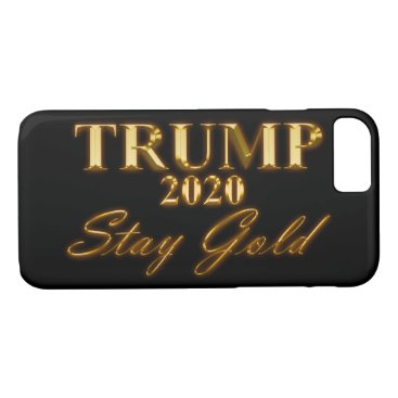 USA Themed TRUMP 2020 - Stay Gold iPhone 7 Case