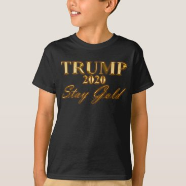 USA Themed TRUMP 2020 - Stay Gold T-Shirt