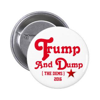 Trump and Dump 2 Inch Round Button