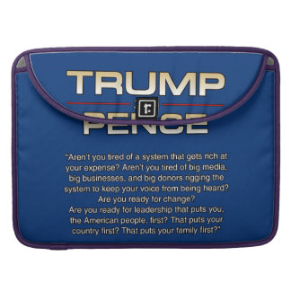 TRUMP ARENT YOU TIRED MacBook PRO SLEEVE