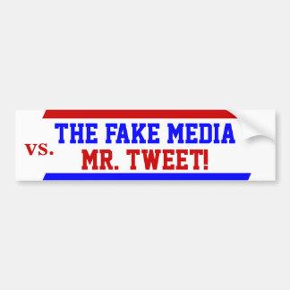 Trump as Mr. Tweet vs. Fake Media Bumper Sticker