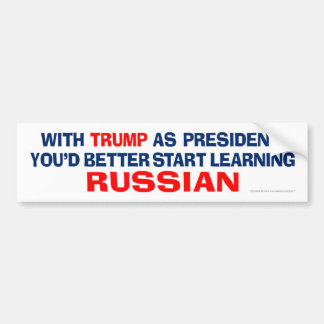Trump As President - Learn Russian Bumper Sticker