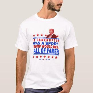 Trump Bankruptcy Hall of Famer T-Shirt