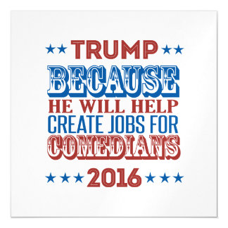 Trump Because - He will help create jobs Magnetic Card