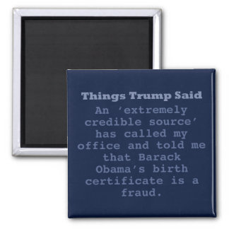 "Trump Birther - 2"" Square Magnet"
