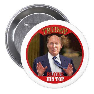 Trump blows his top 3 inch round button