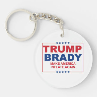 Trump Brady 2016: Make America Inflate Again Keychain