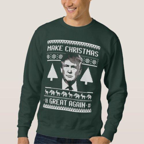 Trump Christmas - Make Christmas Great Again Sweatshirt After Christmas Sales 2617