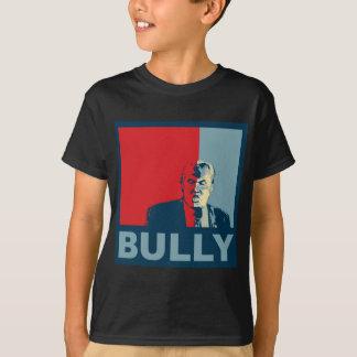 Trump/Drumpf: Bully (Hope colors) T-Shirt