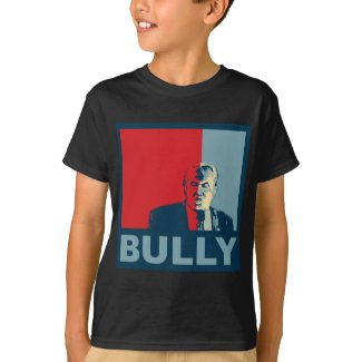 Trump/Drumpf: Bully (Hope colors)