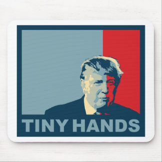 Trump/Drumpf: Tiny Hands (Hope colors) Mouse Pad