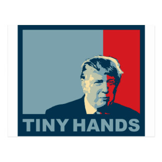 Trump/Drumpf: Tiny Hands (Hope colors) Postcard