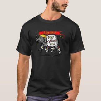 Trump Elephant 2016 Join the Circus T-Shirt
