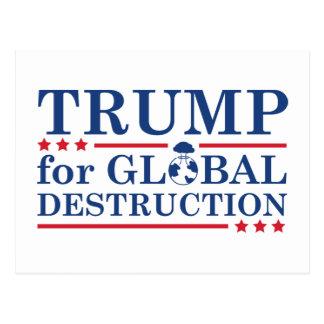 Trump For Global Destruction Postcard