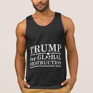 Trump For Global Destruction Tank