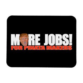 Trump for More Pinata Maker Jobs - - .png Rectangular Photo Magnet
