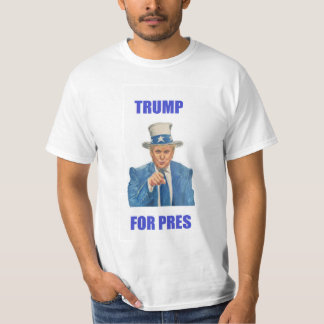 TRUMP FOR PRES T-Shirt